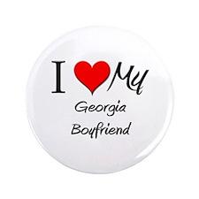 "I Love My Georgia Boyfriend 3.5"" Button"