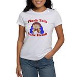 Pinch Tails, Suck Heads! Women's T-Shirt
