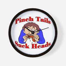 Pinch Tails, Suck Heads! Wall Clock