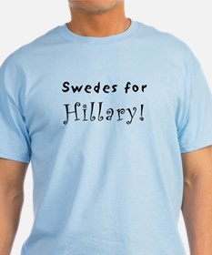 T-Shirt - Swedes for Hillary