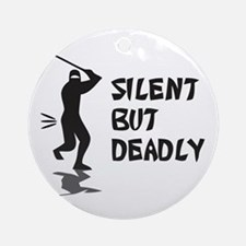 Silent But Deadly Ornament (Round)
