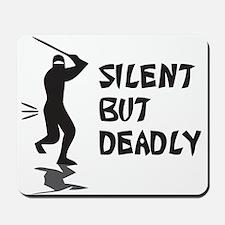 Silent But Deadly Mousepad