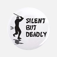 """Silent But Deadly 3.5"""" Button"""