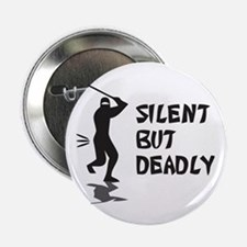 """Silent But Deadly 2.25"""" Button"""