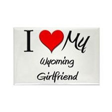 I Love My Wyoming Girlfriend Rectangle Magnet