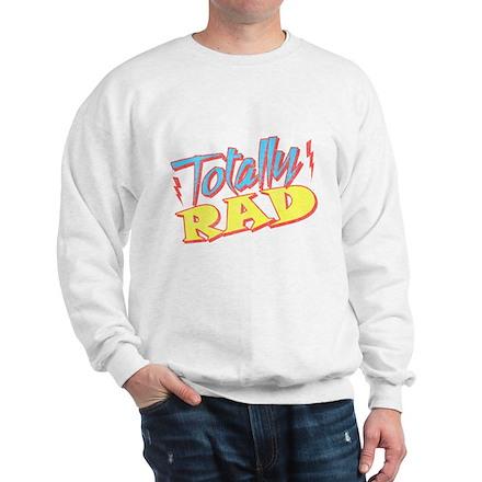 Totally Rad Sweatshirt