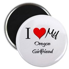 I Love My Oregon Girlfriend Magnet
