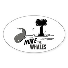 Nuke the Whales Oval Decal