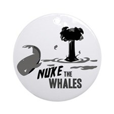 Nuke the Whales Ornament (Round)