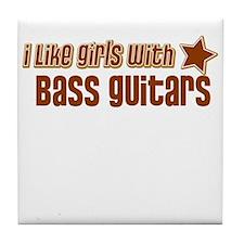 I Like Girls with Bass Guitar Tile Coaster