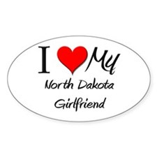 I Love My North Dakota Girlfriend Oval Decal