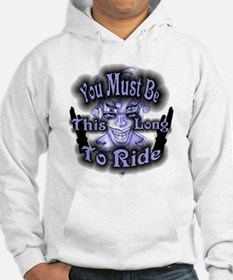 You Must Be This Long To Ride Hoodie