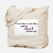 Never Knew A Hero DAD (Purple) Tote Bag