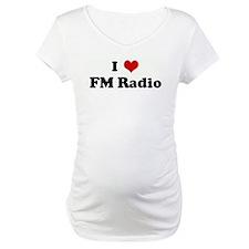 I Love FM Radio Shirt