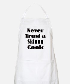 Never Trust a Skinny Cook BBQ Apron