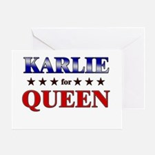 KARLIE for queen Greeting Card