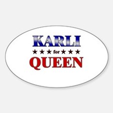 KARLI for queen Oval Decal