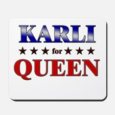 KARLI for queen Mousepad