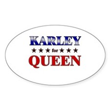 KARLEY for queen Oval Decal