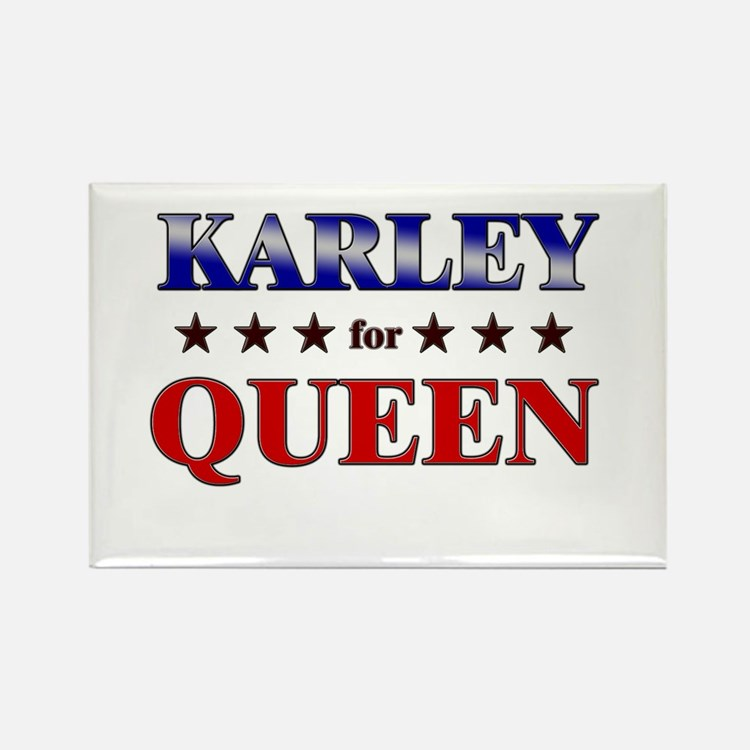 KARLEY for queen Rectangle Magnet