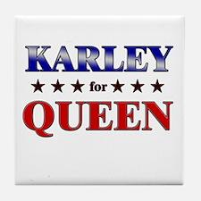 KARLEY for queen Tile Coaster