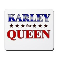 KARLEY for queen Mousepad