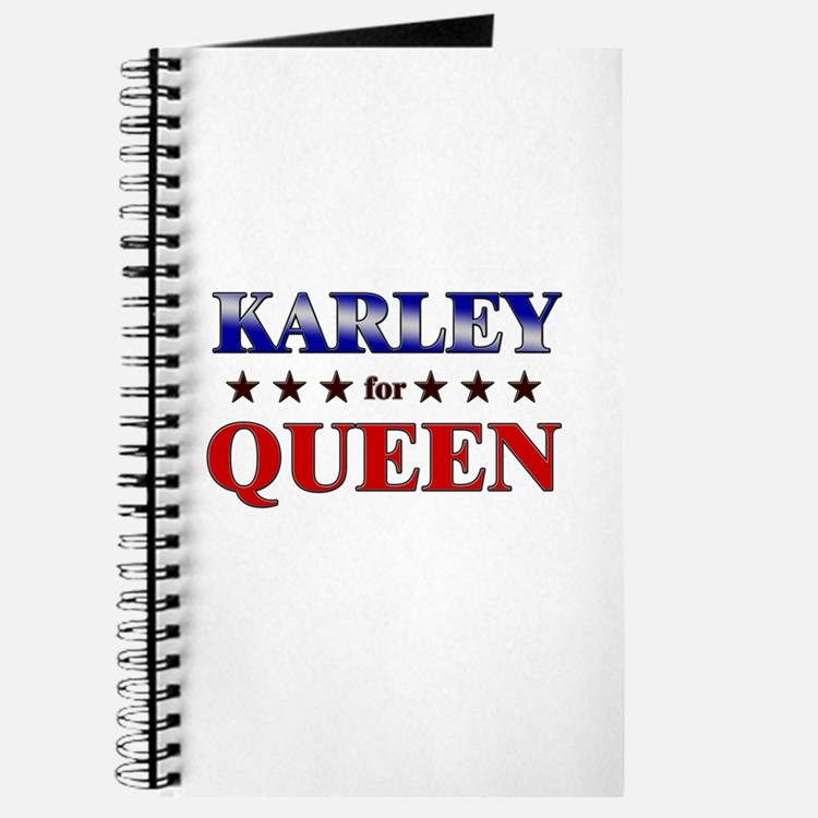 KARLEY for queen Journal