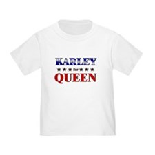 KARLEY for queen T