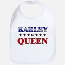 KARLEY for queen Bib
