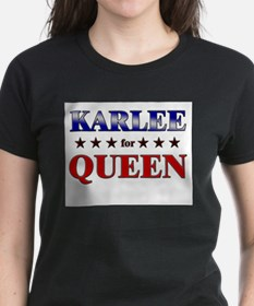 KARLEE for queen Tee
