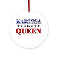KARISSA for queen Ornament (Round)