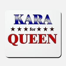 KARA for queen Mousepad