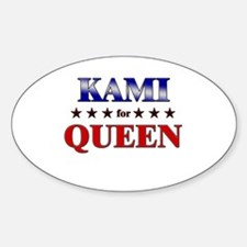KAMI for queen Oval Decal