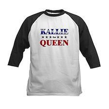 KALLIE for queen Tee