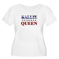 KALLIE for queen T-Shirt