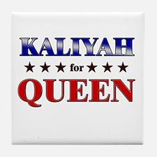 KALIYAH for queen Tile Coaster
