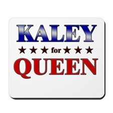 KALEY for queen Mousepad