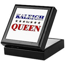 KALEIGH for queen Keepsake Box
