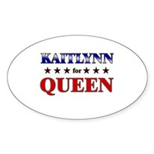 KAITLYNN for queen Oval Decal