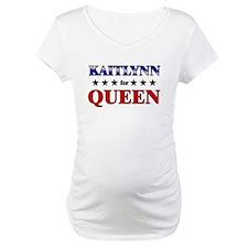 KAITLYNN for queen Shirt