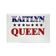 KAITLYN for queen Rectangle Magnet