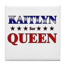 KAITLYN for queen Tile Coaster