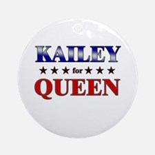 KAILEY for queen Ornament (Round)