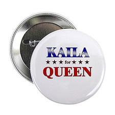 """KAILA for queen 2.25"""" Button"""