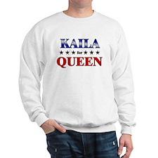 KAILA for queen Sweatshirt