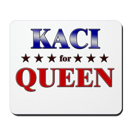 KACI for queen Mousepad