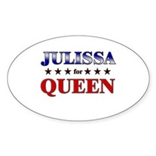 JULISSA for queen Oval Decal