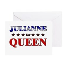 JULIANNE for queen Greeting Card