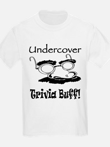 Undercover Trivia Buff T-Shirt
