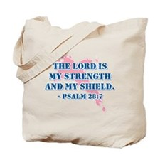 Psalm 28:7 Tote Bag